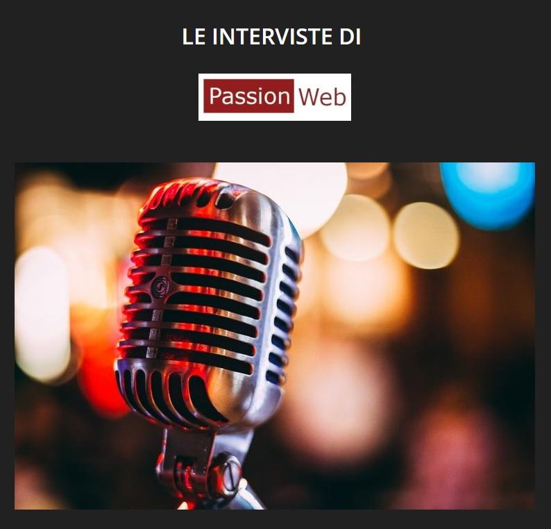 Le Interviste Di Passionweb